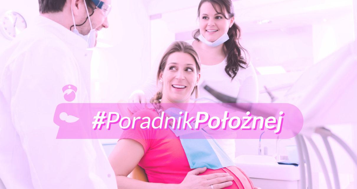 Leczenie zębów w ciąży. Rozmowa z ekspertem