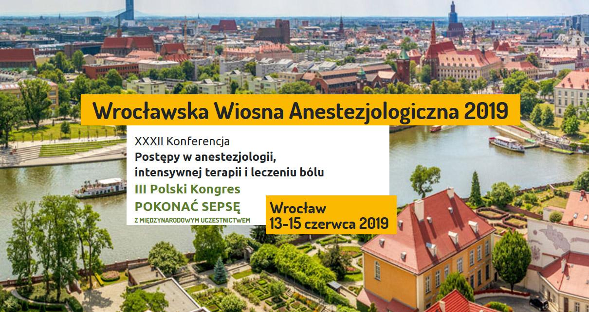 """Wrocławska Wiosna Anestezjologiczna – weź udział w III Polskim Kongresie """"Pokonać Sepsę""""!"""